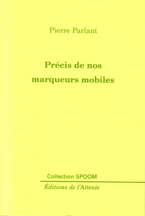 PRECIS DE NOS MARQUEURS MOBILES