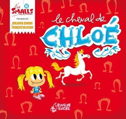 CHEVAL DE CHLOE (LE) (COLL. LES SMALLS)