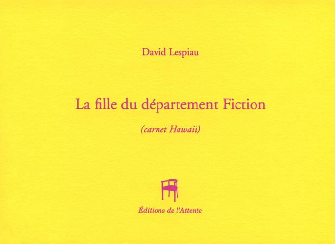 LA FILLE DU DEPARTEMENT FICTION