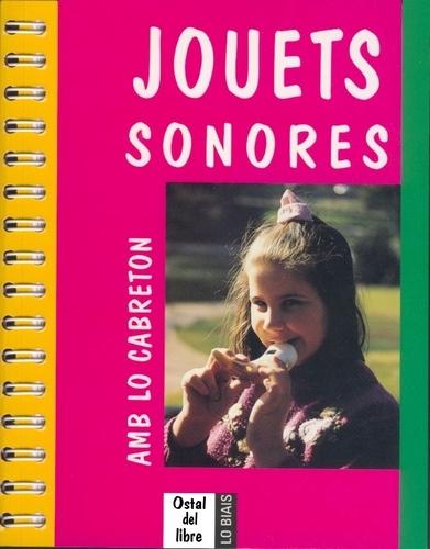 JOUETS SONORES, AMB LO CABRETON