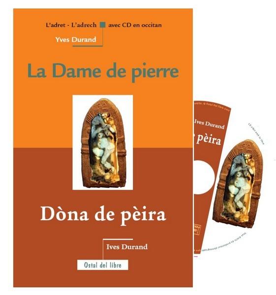 LA DAME DE PIERRE / DONA DE PEIRA (BILINGUE AVEC CD)