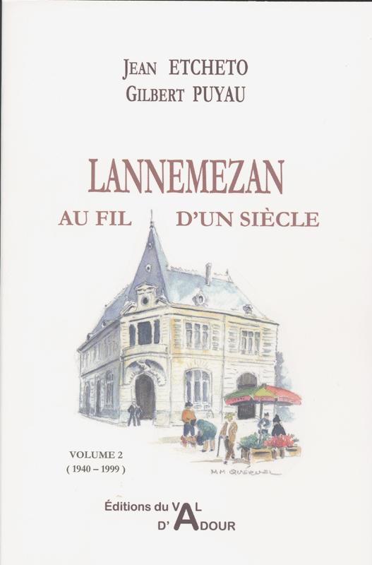 LANNEMEZAN AU FIL D'UN SIECLE VOLUME2