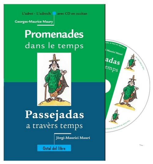 PROMENADES DANS LE TEMPS / PASSEJADAS A TRAVERS TEMPS