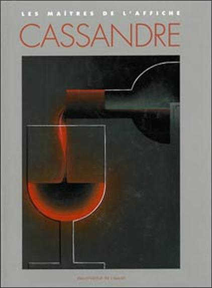 CASSANDRE - LES MAITRES DE L'AFFICHE