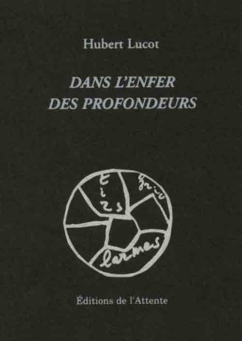 DANS L'ENFER DES PROFONDEURS
