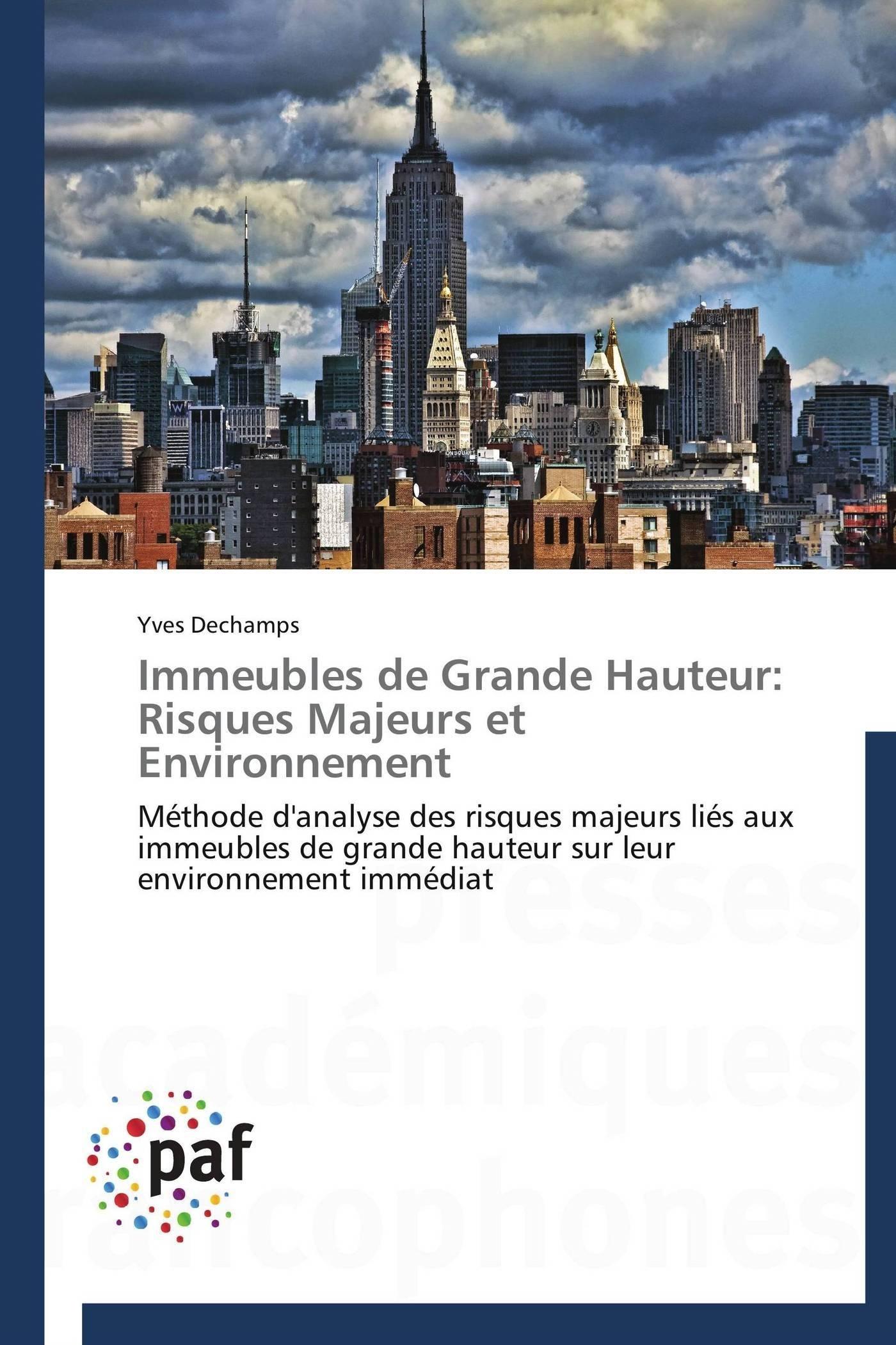 IMMEUBLES DE GRANDE HAUTEUR: RISQUES MAJEURS ET ENVIRONNEMENT