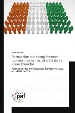 FORMATION DE COMPETENCES IVOIRIENNES EN TIC ET DEFI DE LA ZONE FRANCHE