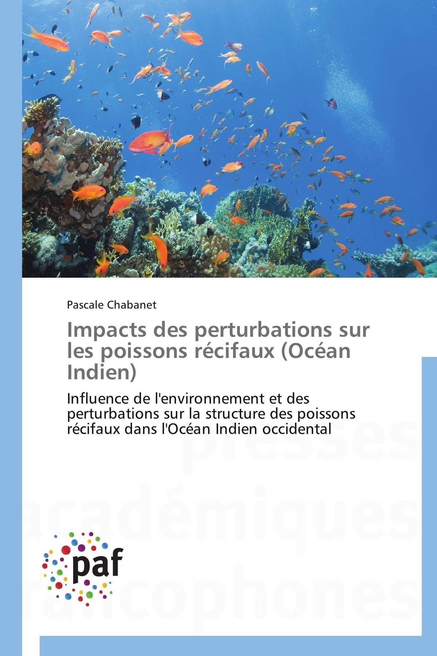 IMPACTS DES PERTURBATIONS SUR LES POISSONS RECIFAUX (OCEAN INDIEN)