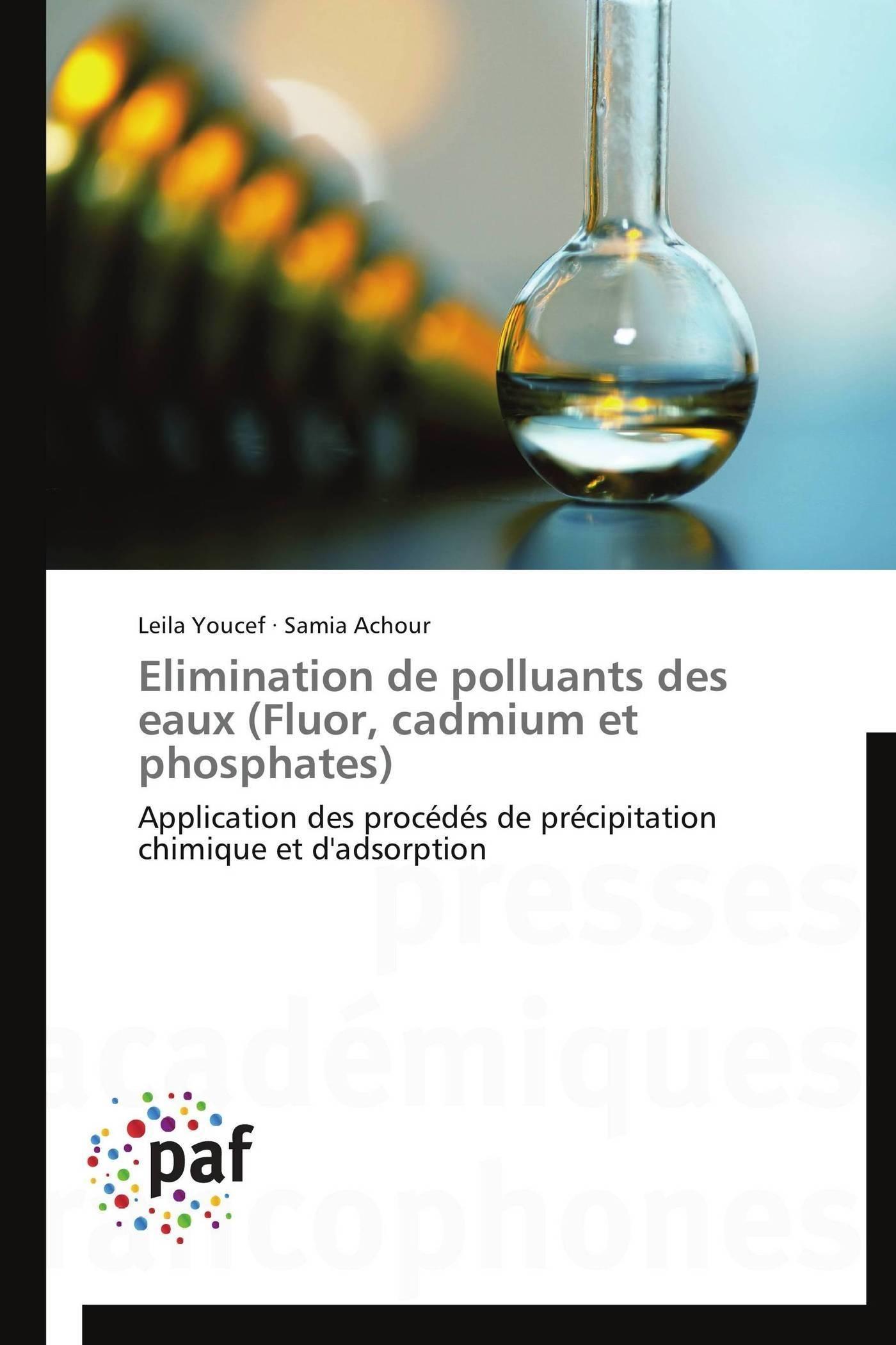 ELIMINATION DE POLLUANTS DES EAUX (FLUOR, CADMIUM ET PHOSPHATES)