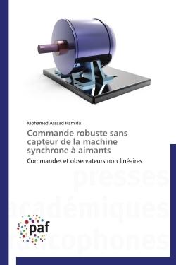 COMMANDE ROBUSTE SANS CAPTEUR DE LA MACHINE SYNCHRONE A AIMANTS