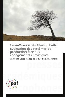 EVALUATION DES SYSTEMES DE PRODUCTION FACE AUX CHANGEMENTS CLIMATIQUES