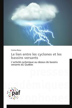 LE LIEN ENTRE LES CYCLONES ET LES BASSINS VERSANTS