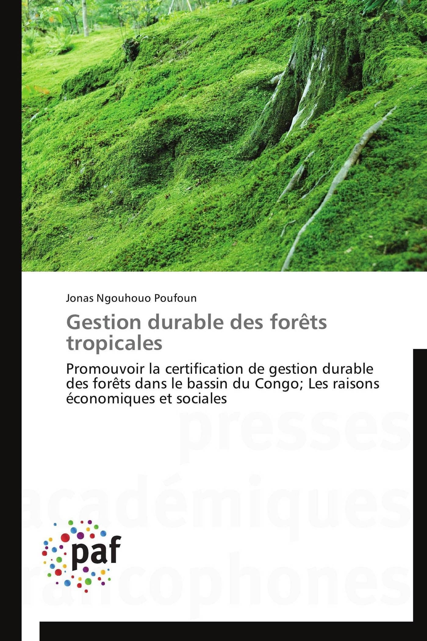 GESTION DURABLE DES FORETS TROPICALES