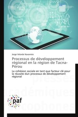 PROCESSUS DE DEVELOPPEMENT REGIONAL EN LA REGION DE TACNA-PEROU