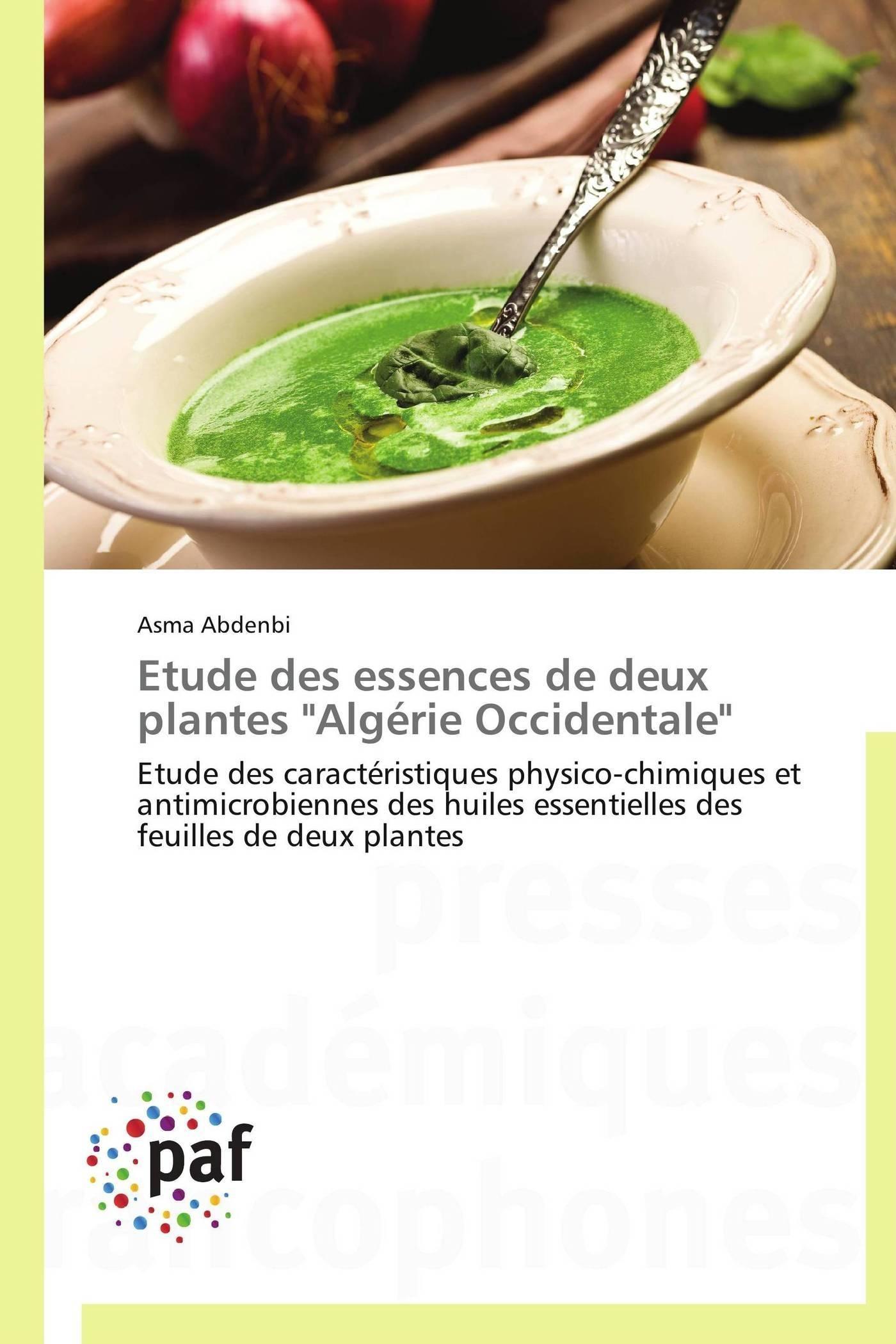 """ETUDE DES ESSENCES DE DEUX PLANTES """"ALGERIE OCCIDENTALE"""""""