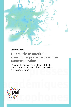 LA CREATIVITE MUSICALE CHEZ L INTERPRETE DE MUSIQUE CONTEMPORAINE