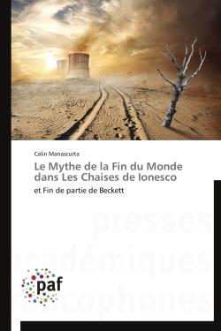 LE MYTHE DE LA FIN DU MONDE DANS LES CHAISES DE IONESCO