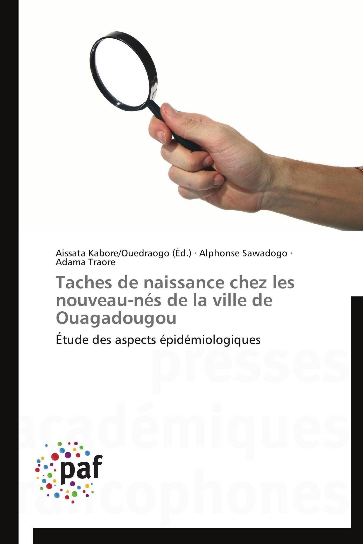 TACHES DE NAISSANCE CHEZ LES NOUVEAU-NES DE LA VILLE DE OUAGADOUGOU