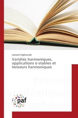 VARIETES HARMONIQUES, APPLICATIONS  -STABLES ET TENSEURS HARMONIQUES