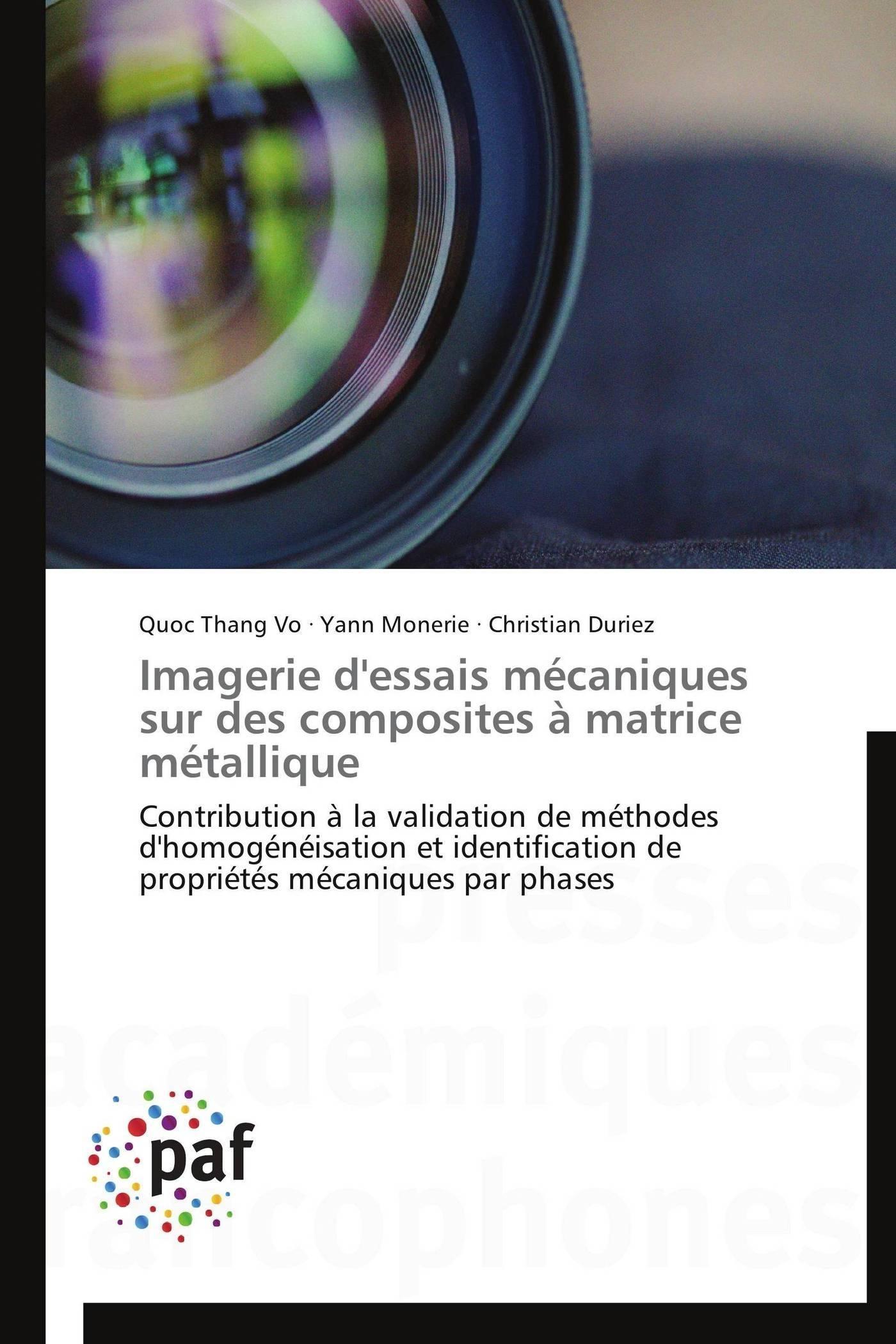 IMAGERIE D'ESSAIS MECANIQUES SUR DES COMPOSITES A MATRICE METALLIQUE