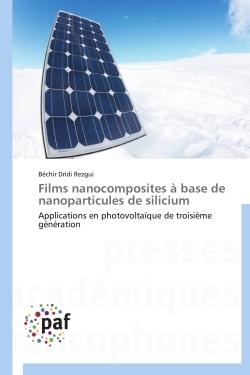 FILMS NANOCOMPOSITES A BASE DE NANOPARTICULES DE SILICIUM