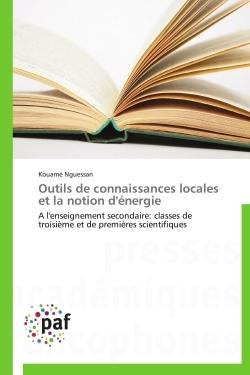 OUTILS DE CONNAISSANCES LOCALES ET LA NOTION D'ENERGIE