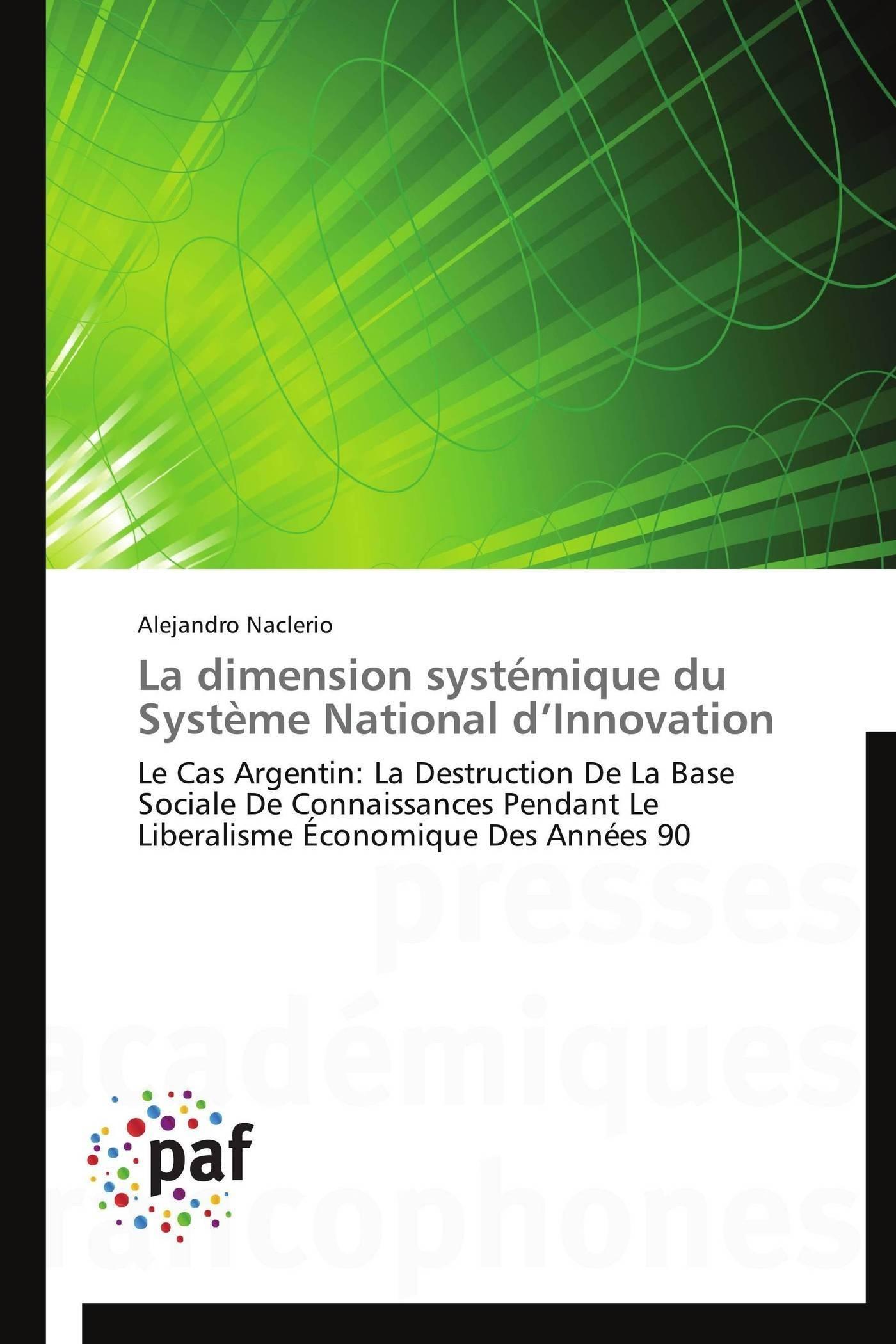 LA DIMENSION SYSTEMIQUE DU SYSTEME NATIONAL D INNOVATION