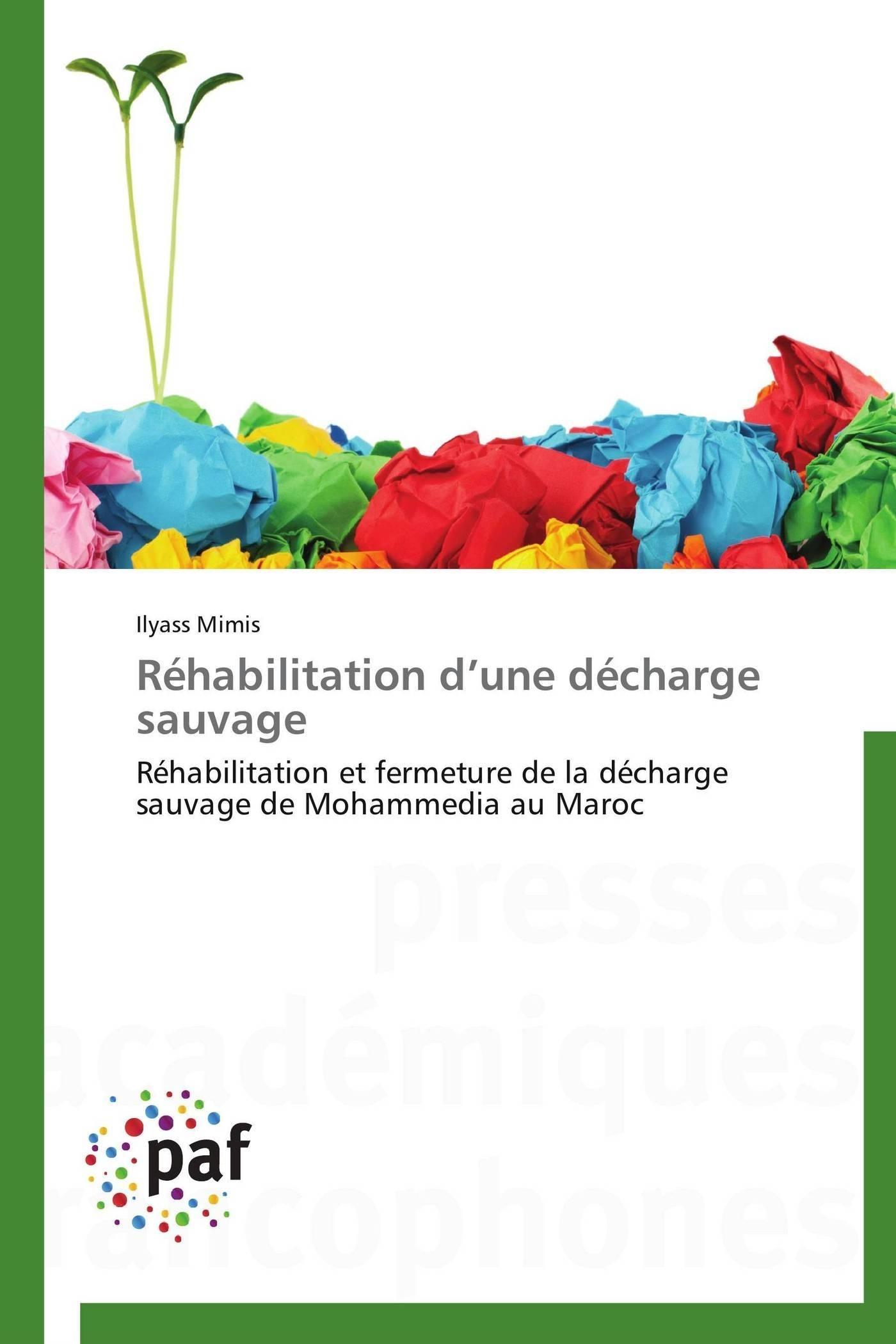 REHABILITATION D UNE DECHARGE SAUVAGE