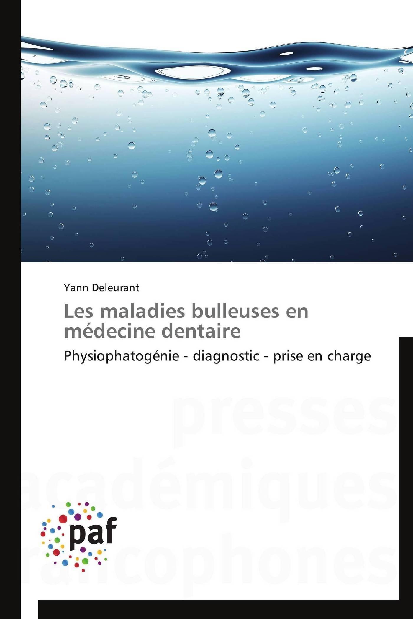 LES MALADIES BULLEUSES EN MEDECINE DENTAIRE
