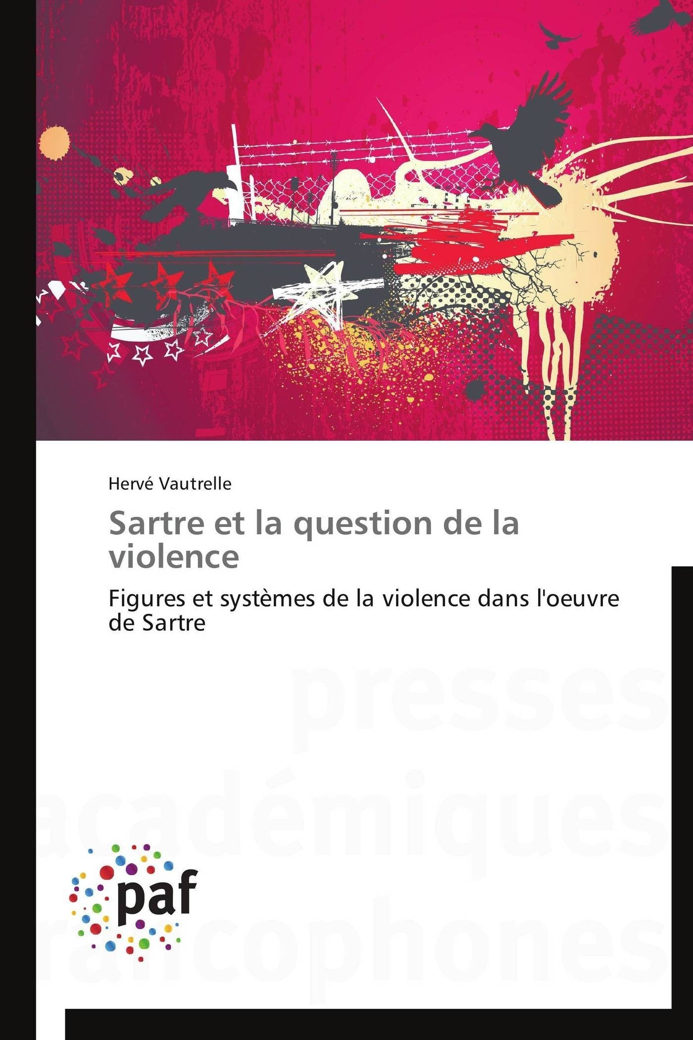 SARTRE ET LA QUESTION DE LA VIOLENCE