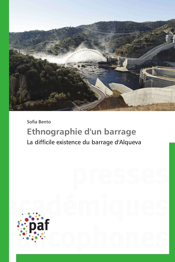 ETHNOGRAPHIE D'UN BARRAGE