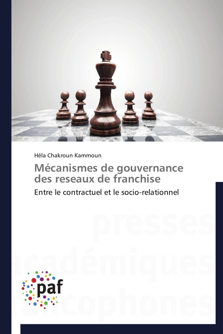 MECANISMES DE GOUVERNANCE DES RESEAUX DE FRANCHISE