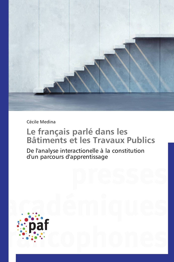LE FRANCAIS PARLE DANS LES BATIMENTS ET LES TRAVAUX PUBLICS