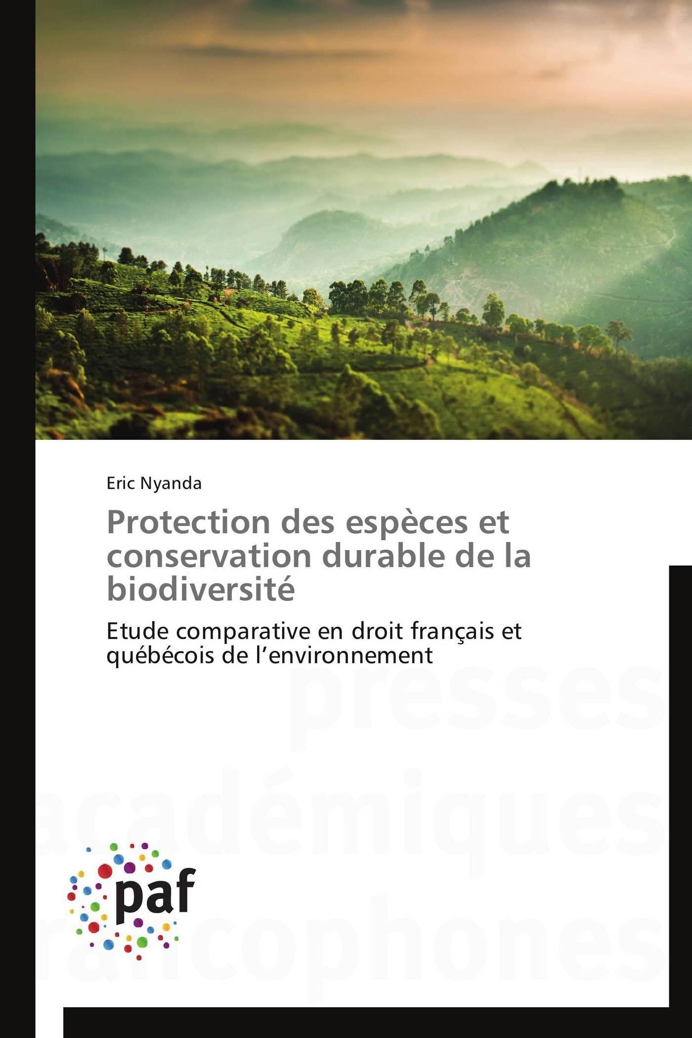 PROTECTION DES ESPECES ET CONSERVATION DURABLE DE LA BIODIVERSITE