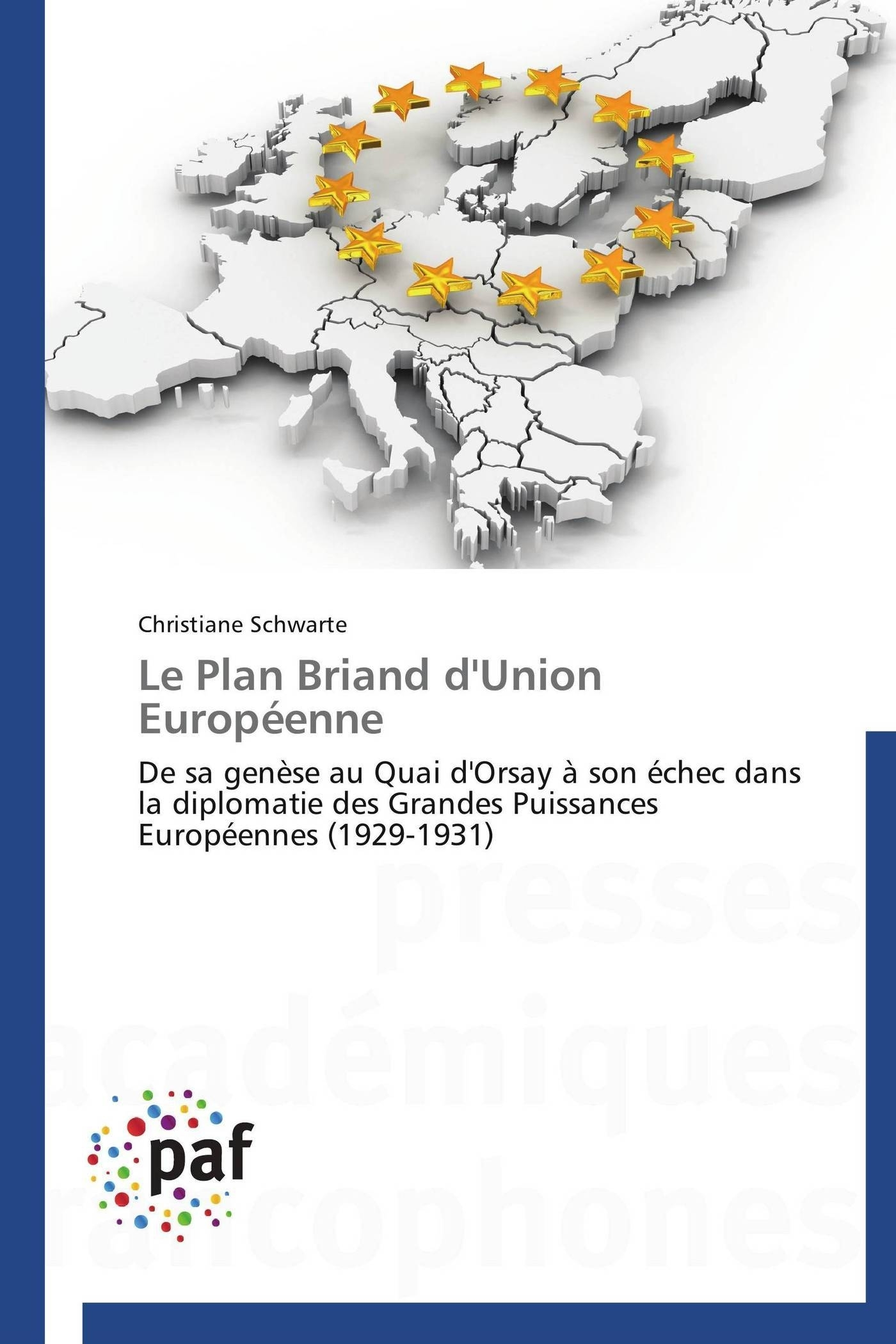 LE PLAN BRIAND D'UNION EUROPEENNE