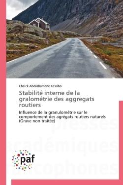 STABILITE INTERNE DE LA GRALOMETRIE DES AGGREGATS ROUTIERS