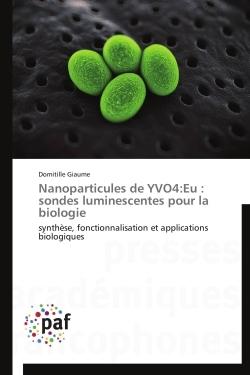 NANOPARTICULES DE YVO4:EU : SONDES LUMINESCENTES POUR LA BIOLOGIE