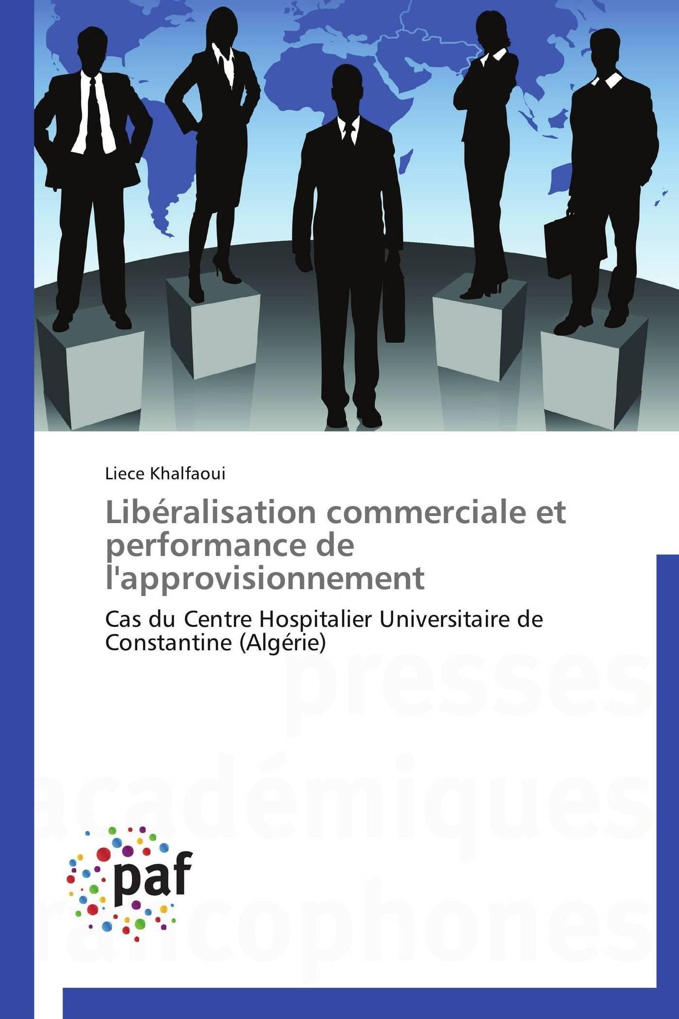 LIBERALISATION COMMERCIALE ET  PERFORMANCE DE L'APPROVISIONNEMENT