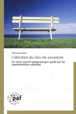 L'ELECTION DU LIEU DE VACANCES