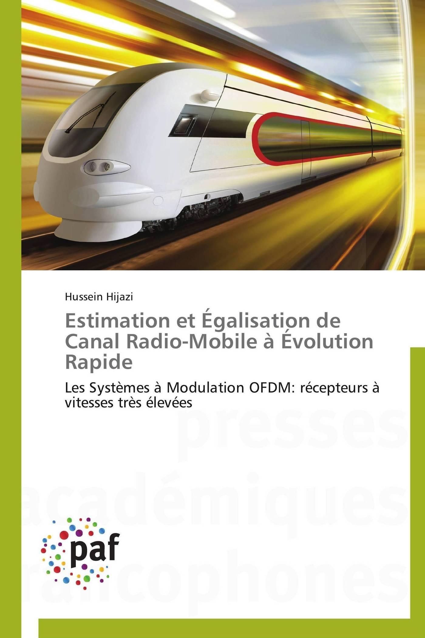 ESTIMATION ET EGALISATION DE CANAL RADIO-MOBILE A EVOLUTION RAPIDE