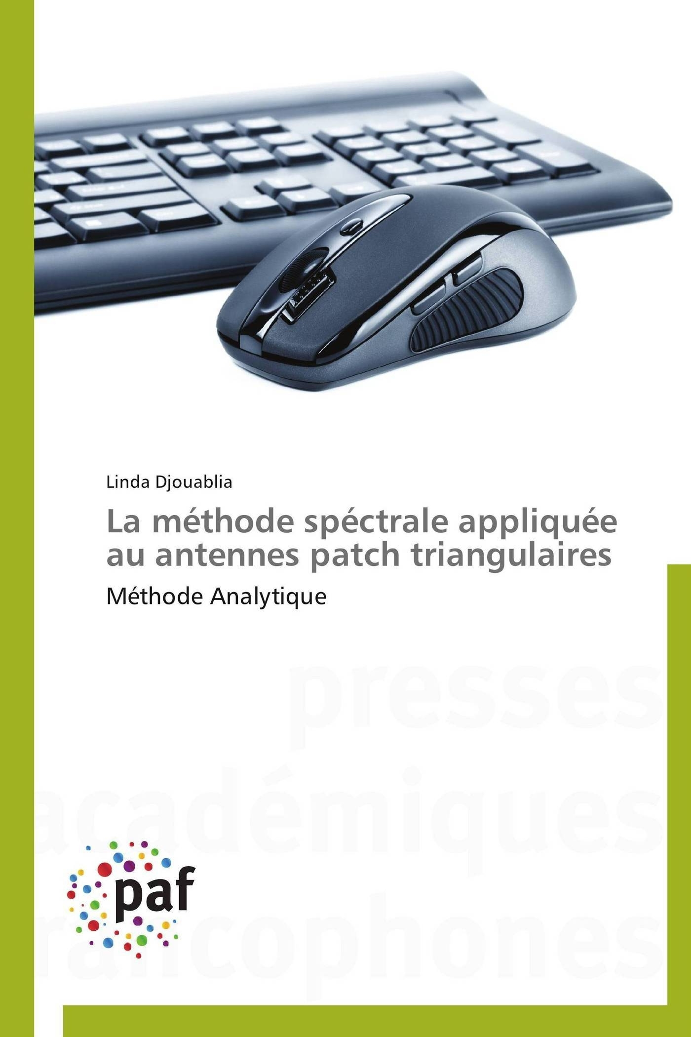 LA METHODE SPECTRALE APPLIQUEE AU ANTENNES PATCH TRIANGULAIRES