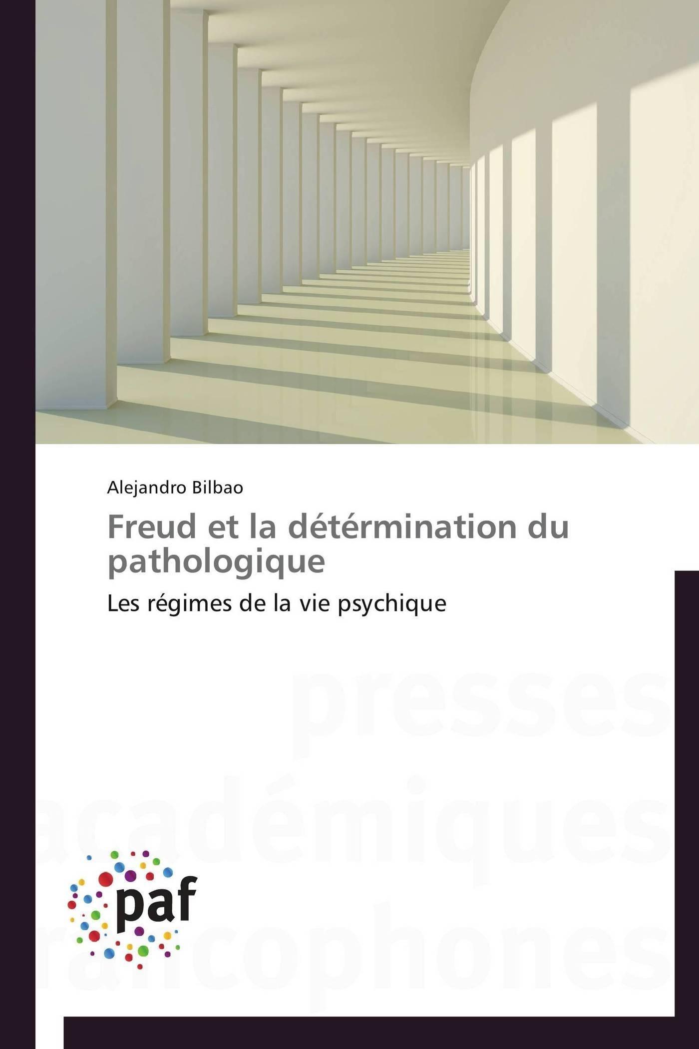 FREUD ET LA DETERMINATION DU PATHOLOGIQUE