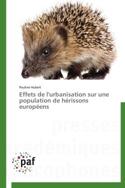 EFFETS DE L'URBANISATION SUR UNE POPULATION DE HERISSONS EUROPEENS