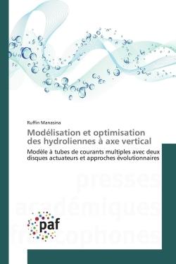 MODELISATION ET OPTIMISATION DES HYDROLIENNES A AXE VERTICAL
