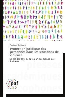 PROTECTION JURIDIQUE DES PERSONNES DANS LES SITUATIONS DE VIOLENCE