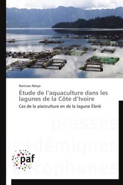 ETUDE DE L AQUACULTURE DANS LES LAGUNES DE LA COTE D IVOIRE