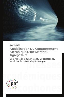 MODELISATION DU COMPORTEMENT MECANIQUE D UN MATERIAU AGREGATAIRE