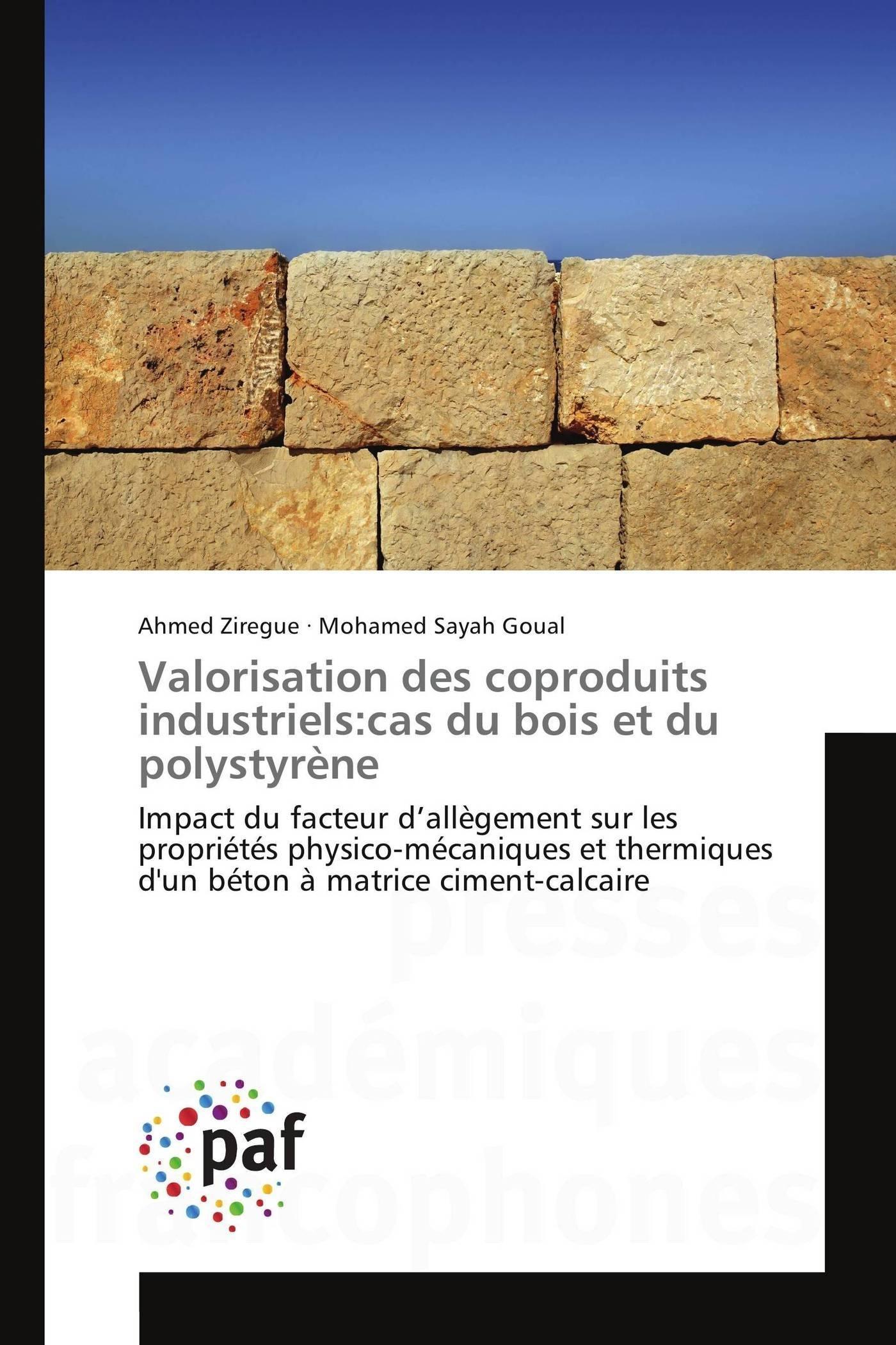 VALORISATION DES COPRODUITS INDUSTRIELS:CAS DU BOIS ET DU POLYSTYRENE