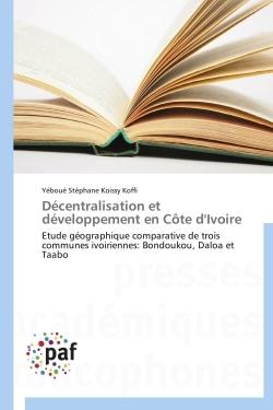 DECENTRALISATION ET DEVELOPPEMENT EN COTE D'IVOIRE