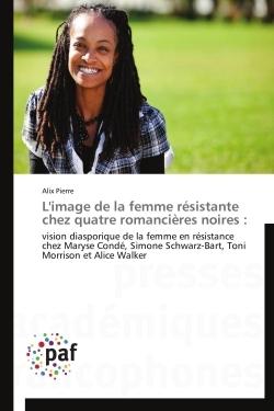 L'IMAGE DE LA FEMME RESISTANTE CHEZ QUATRE ROMANCIERES NOIRES :